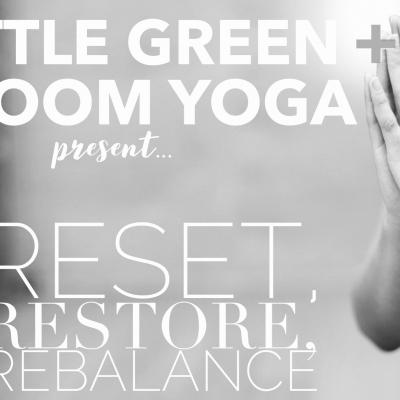Reset, Restore, Rebalance: A Virtual Yoga + Healthy Eating Retreat