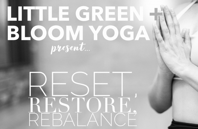 A virtual yoga and healthy eating retreat: Reset, restore, rebalance